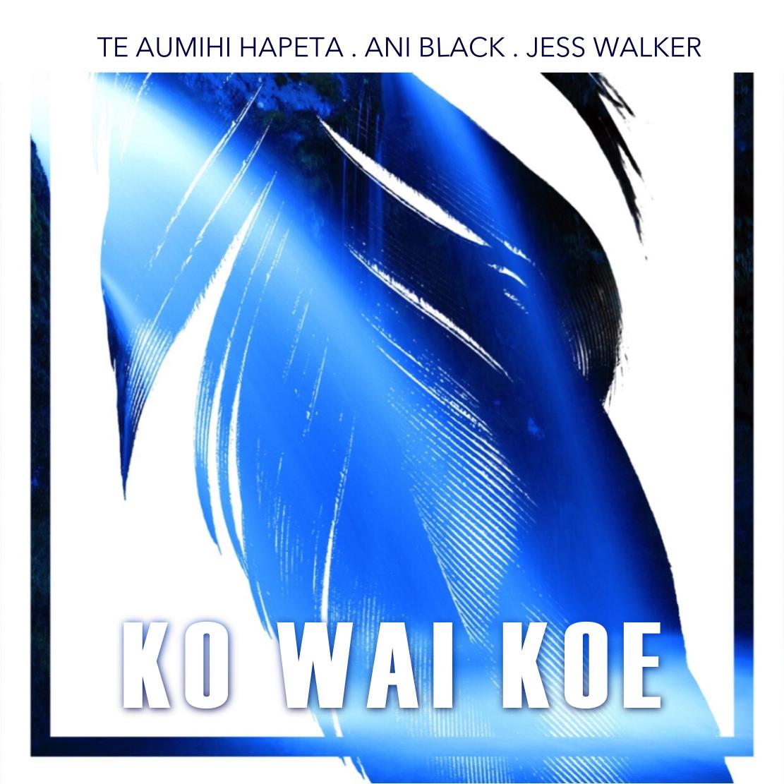Ko WAI KOE
